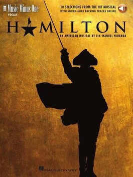 Hamilton - 10 Selections from the Hit Broadway Musical - Book and Online Access Audio